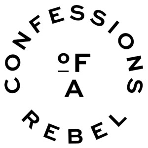 Confessions of a Rebel